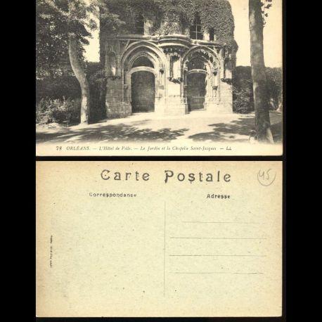 Carte postale 45 - Orléans - L'hotel de ville - Le jardin et la chapelle Saint Jacques