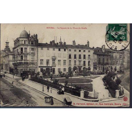 Carte postale 01 - Bourg - Le square de la place du Greffe