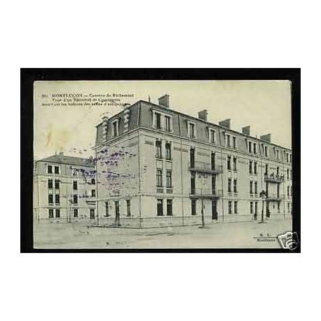 03 - Montlucon - Caserne de Richemont