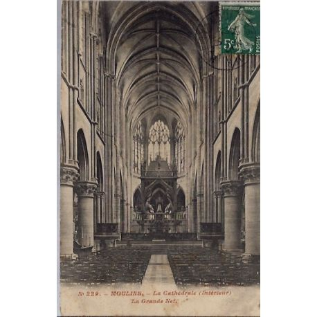 03 - Moulins - La cahtedrale (interieur) - La grande nef. - Voyage - Dos div...