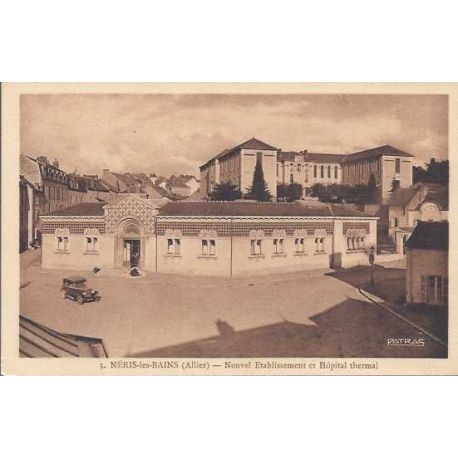 03 - Neris les bains - Hopital thermal