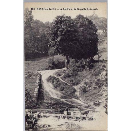 03 - Neris-les-Bains - La colline et la chapelle St Joseph - Voyage - Dos di...