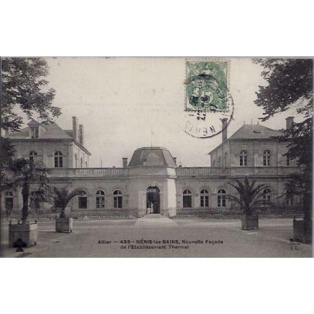 03 - Neris-les-Bains - Nouvelle facade de l'etablissement Thermal - Voyage -...