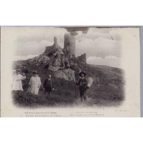 03 - Neris-les-Bains - Ruines du chateau de l' Ours - carte tachee au verso ...