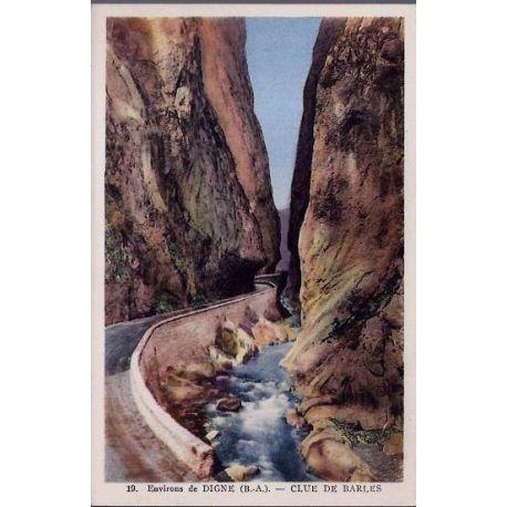 Carte postale 04 - Environs de Digne ( B.A) - Clue de Barles - Paysages des Alpes- Non voyag