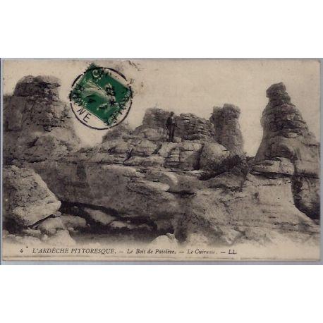 Carte postale 07 - Le bois de Paa¯olive - Le cuirasse- L'Ardeche pittoresque - Voyage - Do...