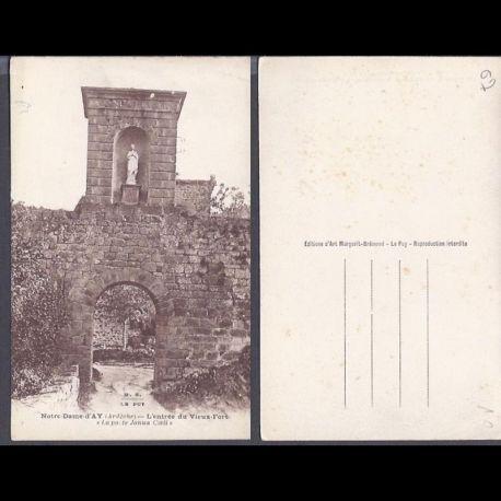 Carte postale 07 - Notre dame d'Ay - L'entree du vieux fort