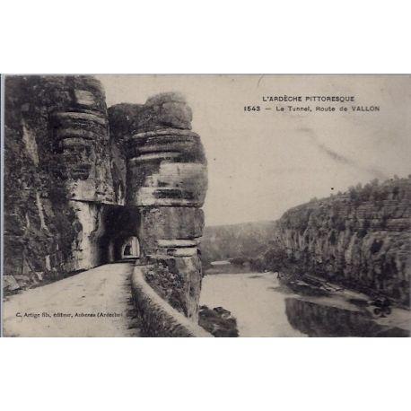 Carte postale 07 - Route de Vallon - Le tunnel - L' Ardeche pittoresque - Voyage - Dos div...