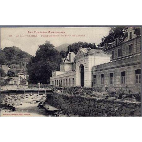 Carte postale 09 - Les Pyrenees Artegeoises - Aix-les-Thermes - L'etablissement du Teich et