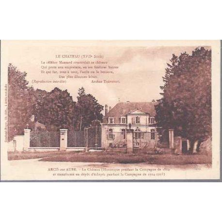 Carte postale 10 - Arcis sur Aube - Le chateau XVII siecle
