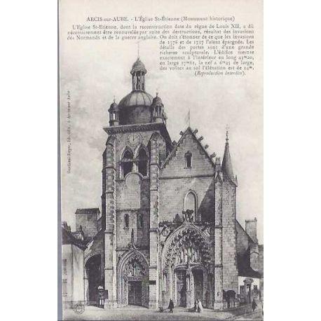 Carte postale 10 - Arcis sur Aube - L'eglise St-Etienne