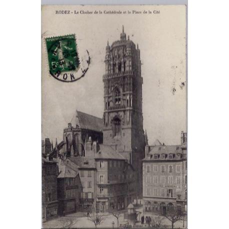 Carte postale 10 - Rodez - Le clocher de la cathedrale et la Place de la cite - Voyage - D...
