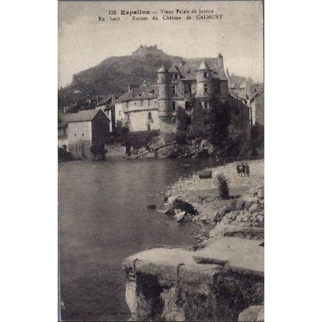 Carte postale 12 - Espallon - Vieux palais de justice - En haut : ruines du chateau de Calmo