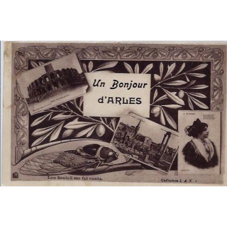 """Carte postale 13 - Arles - Carte Un bonjour d' Arles"""" Lou Souleu me fai canta - Voyage -..."""""""""""""""