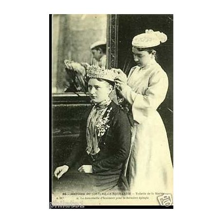 Carte postale 14 - Costumes - Toilette de la mariee