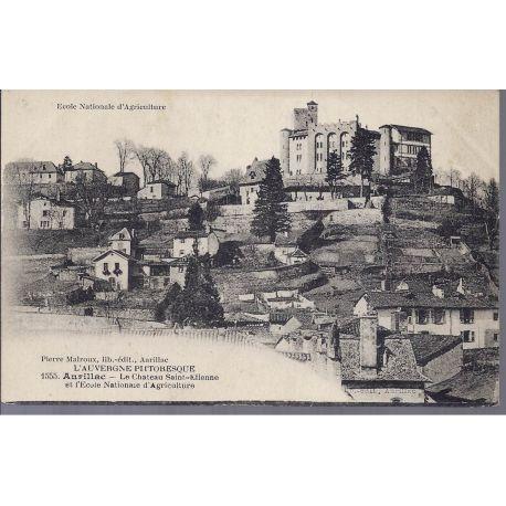 Carte postale 15 - Aurillac - Chateau et ecole nationale