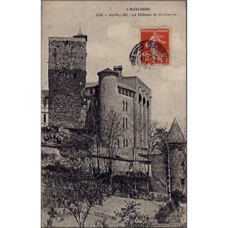Carte postale 15 - Aurillac - le chateau de St-Etienne - Voyage - Dos divise...
