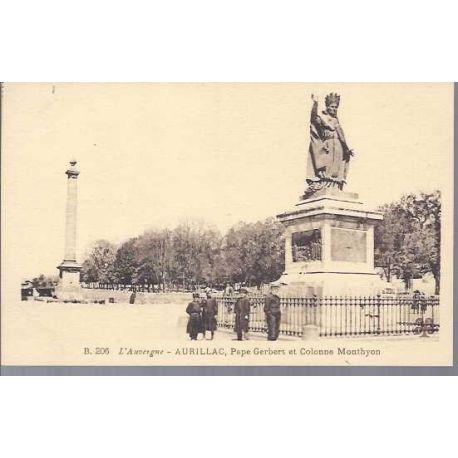 Carte postale 15 - Aurillac - Pape Gerbert et colonne Monthyon