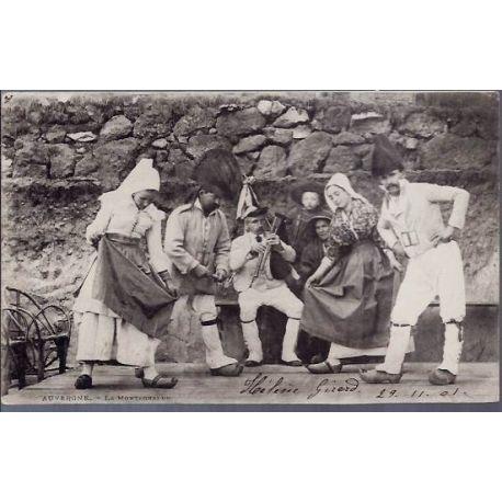 Carte postale 15 - Auvergne - La montagnarde - Costumes Auvergnats - Voyage - Dos non divise
