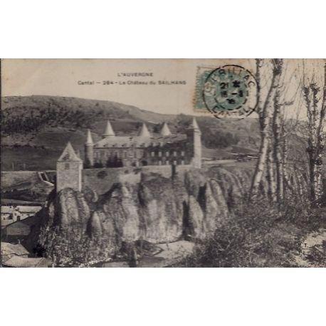 Carte postale 15 - Cantal - Le chateau du Sailhans - Voyage - Dos divise...