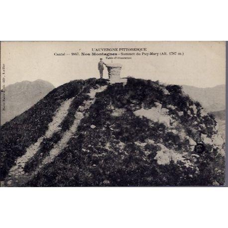 Carte postale 15 - Cantal - Sommet du Puy-Mary avec la table d'orientation - Nos montagne...