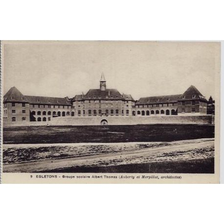Carte postale 19 - Egletons - Groupe scolaire Albert Thomas ( Auberty et Merpillat, architec