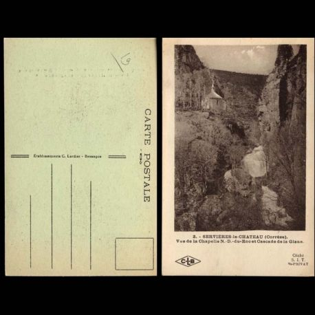 Carte postale 19 - Servieres le Chateau - Vue de lka chapelle N.D. du Roc et Cascade de la Gla