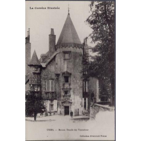 Carte postale 19 - Ussel - Maison Ducale des Ventadour - Voyage - Dos divise...