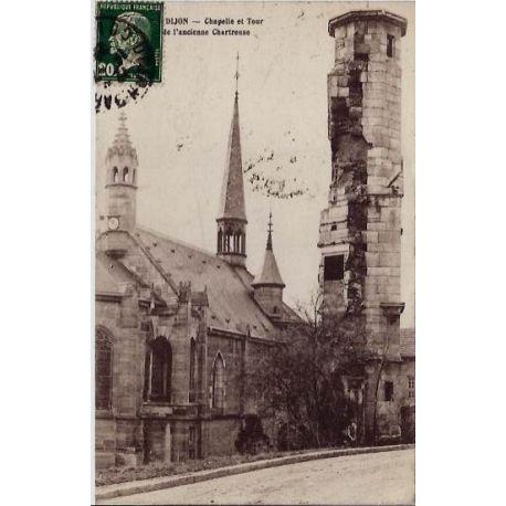 Carte postale 21 - Dijon - Chapelle et tour de l'ancienne Chartreuse - Voyage - Dos divise