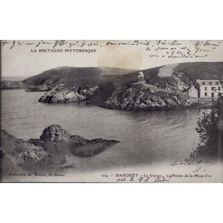 Carte postale 22 - Dahoua«t - La Vierge - La pointe de la Mine d'or - Voyage - Dos non divi...