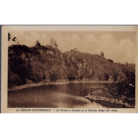 Carte postale 23 - Crozant - La creuse a crosant et le chateau feodal XI eme siecle - Voy...