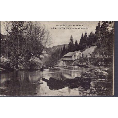 25 - Frontiere Franco-Suisse - Le Doubs avant sa chute - Non voyage - Dos d...