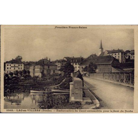 Carte postale 26 - Lac-ou-Villers - Embarcadere du Canot automobile pour le Saut du Doubs...