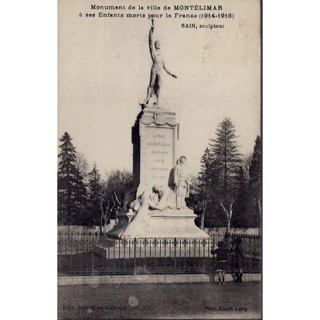 Carte postale 26 - Montelimar - Monument de la ville - a ses enfants morts pour la France...