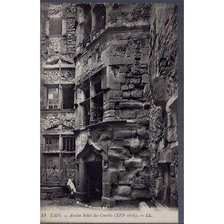 Carte postale 26 - Tain - Ancien Hotel des Courbis XVIeme siecle - Voyage - Dos divise...