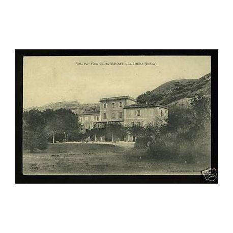 Carte postale 26 - Villa Port Vieux - Chateauneuf du Rhone