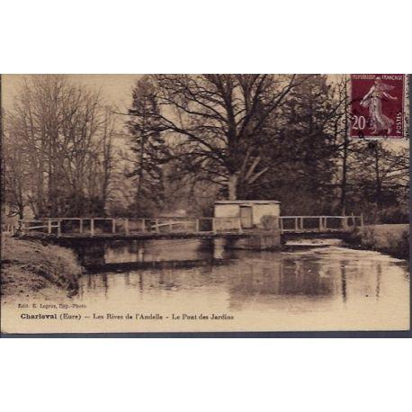 Carte postale 27 - Charleval - Les rives de l' Andelle - Le pont des jardins - Voyage - D...