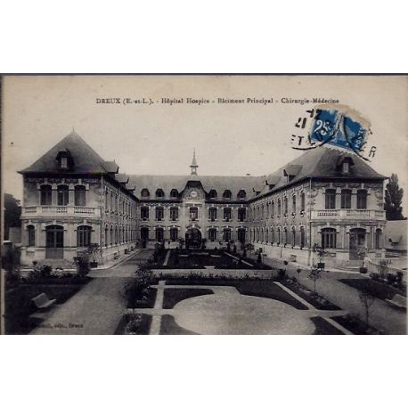 Carte postale 28 - Dreux - Hopital Hospice - Batiment Principal - Chirurgie-Medecine - Vo...