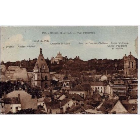 Carte postale 28 - Dreux - Vue d'ensemble - Hotel de ville - Ancien Hopital - Parc de l'anci