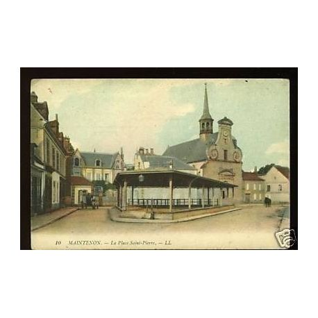 Carte postale 28 - Maintenon - La place Saint-Pierre