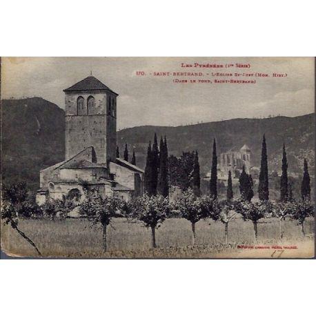 Carte postale 31 - Saint-Bertrand - L' eglise St-Just - dans le fond St-Bertrand - Voyage...