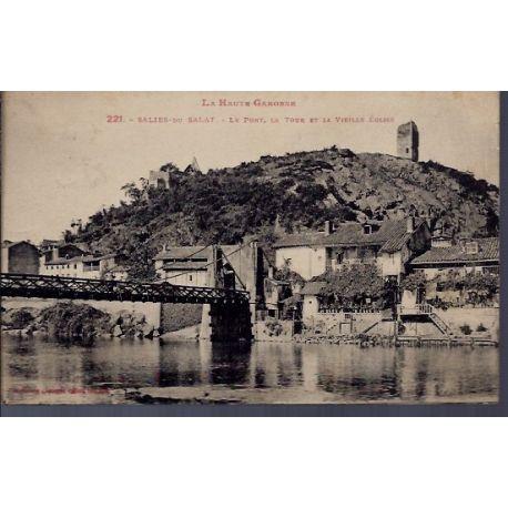 Carte postale 31 - Salies-du-Salat - le pont - la tour et la vieille eglise - Voyage - Do...