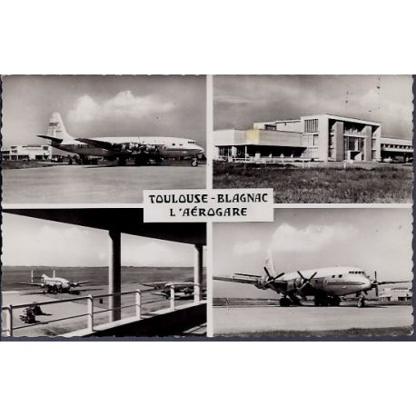 Carte postale 31 - Toulouse - Blagnac - L' aerogare - Voyage - Dos divise...