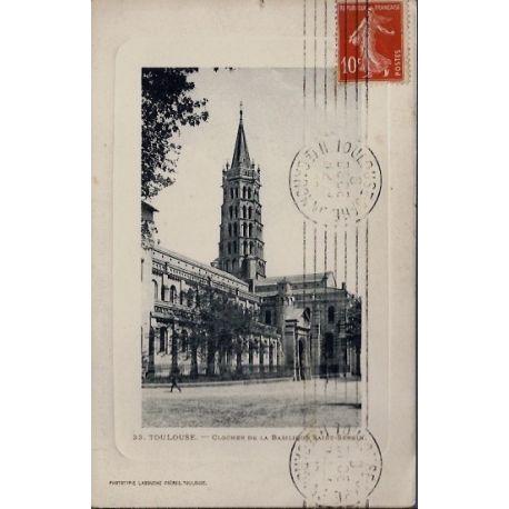 Carte postale 31 - Toulouse - Clocher de la Basilique Saint-Sernin - Voyage - Dos divise...