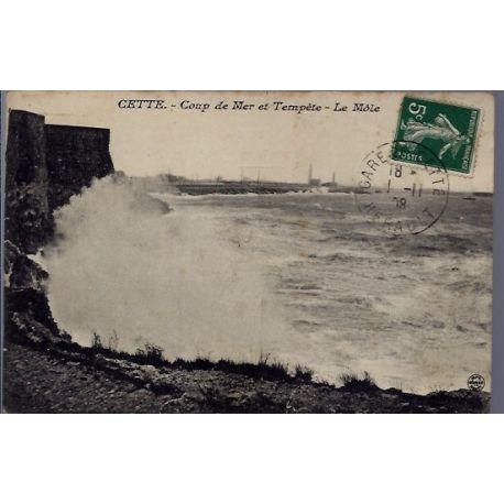 34 - Cette - Coup de Mer et tempete - le Mole - Voyage - Dos divise...