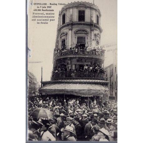 34 - Montpellier - Meeting viticole du 9 juin 1907 - 600 000 manifestants -...