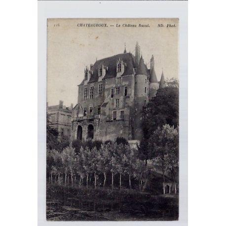 Carte postale 36 - Chateauroux - Le chateau Raoul - Voyage - Dos divise...
