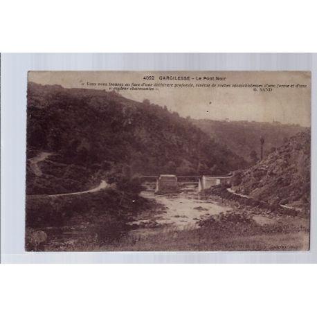 Carte postale 36 - Gargilesse - Le pont noir - Voyage - Dos divise...