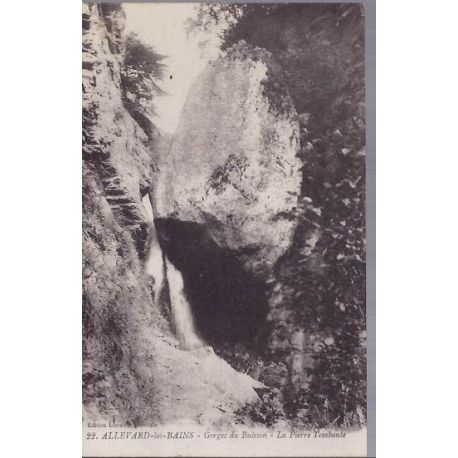 38 - Allevard Gorges du Buisson - Pierre tombante