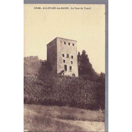 38 - Allevard les bains - La tour du Treuil